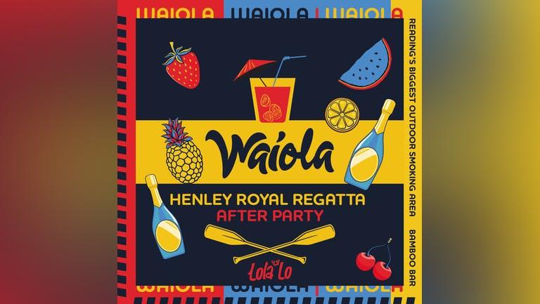 Waiola - Royal Regatta Afterparty