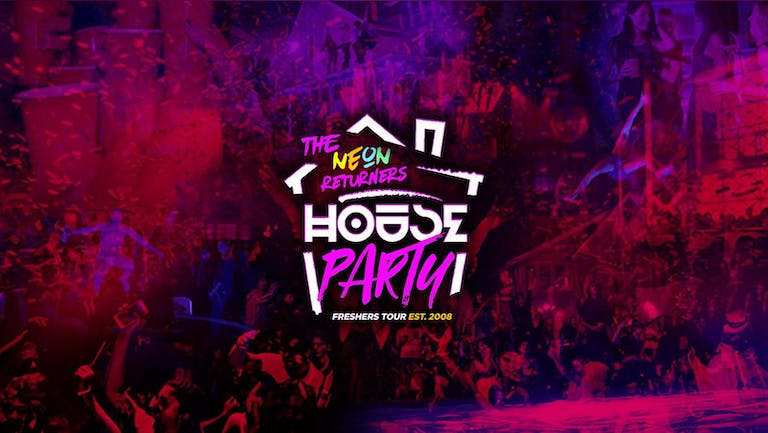 Neon Freshers House Party | York Freshers 2021 - Returners Tickets for 2nd Years & 3rd Years