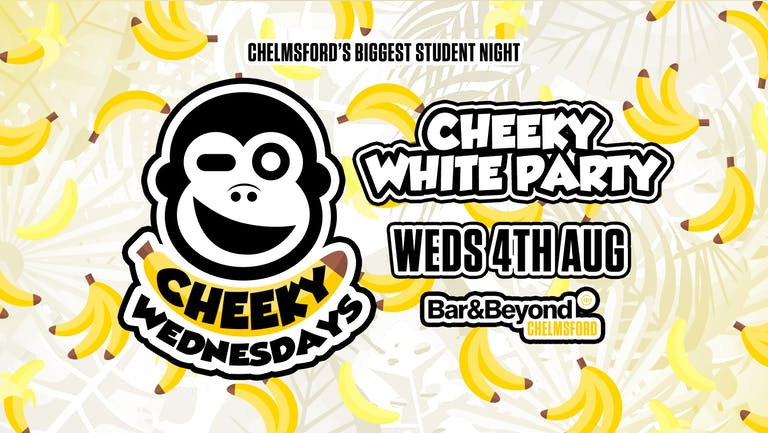 Cheeky Wednesdays White Party • TONIGHT / TICKETS AVAILABLE ON THE DOOR