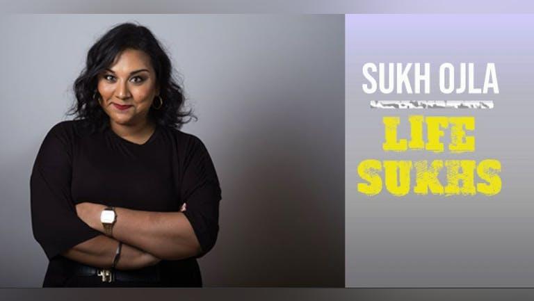 Sukh Ojla : Life Sukhs Preview - Brixton