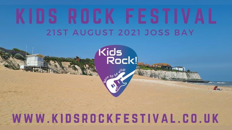 Kids Rock Festival Joss Bay 2021 60% SOLD OUT!