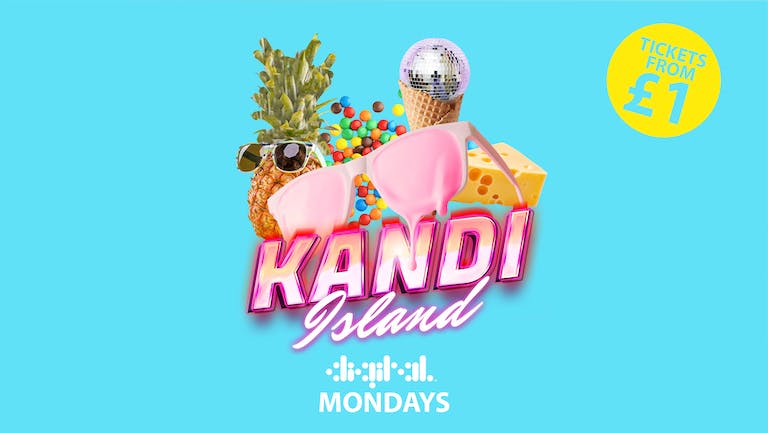 KANDI ISLAND | DIGITAL |BANK HOLIDAY MONDAY | 30th AUGUST | TICKETS FROM £1