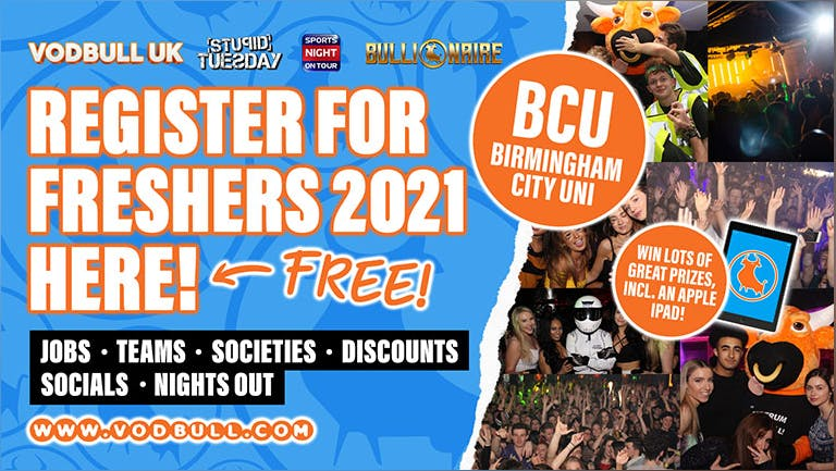 BCU! Sign up for FREE Freshers 2021 Info💥N.B. YOUR PACK IS NOW LIVE, see separate event for tics!💥Birmingham City University Freshers 2021!