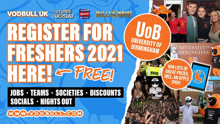 UoB, sign up for FREE Freshers 2021 Info💥N.B. YOUR PACK IS ON SALE NOW!!, see separate event for tics!💥 University of Birmingham Freshers 2021!