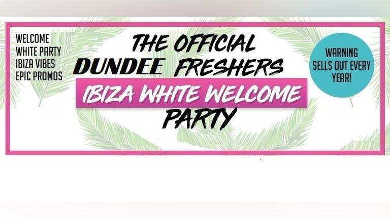 Dundee Freshers Opening : Ibiza White Dress Party 2021