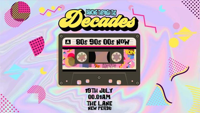 DECADES | THE LANE (NEW PERDU) | 19th JULY... 00.01AM