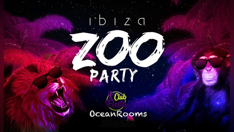 IBIZA ZOO PARTY / CLUB FIESTA RETURNS