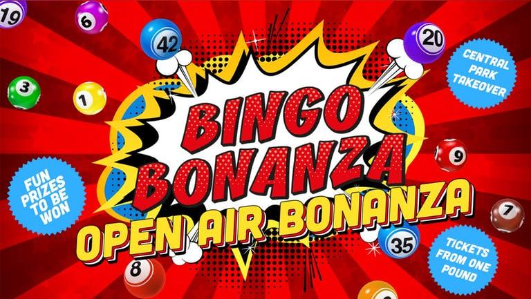 BINGO BONANZA ON STEROIDS | OPEN AIR BONANZA | 19TH JULY | CENTRAL PARK