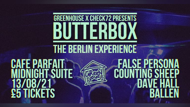 GH X C72 PRESENTS BUTTERBOX