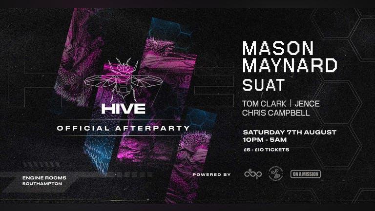 HIVE Warehouse - AFTERPARTY ft Mason Maynard, Suat + More