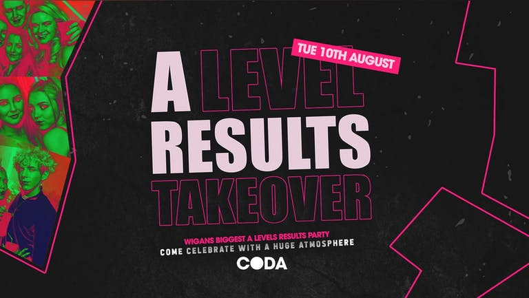 A-Level Results Party - Tuesday 10th August