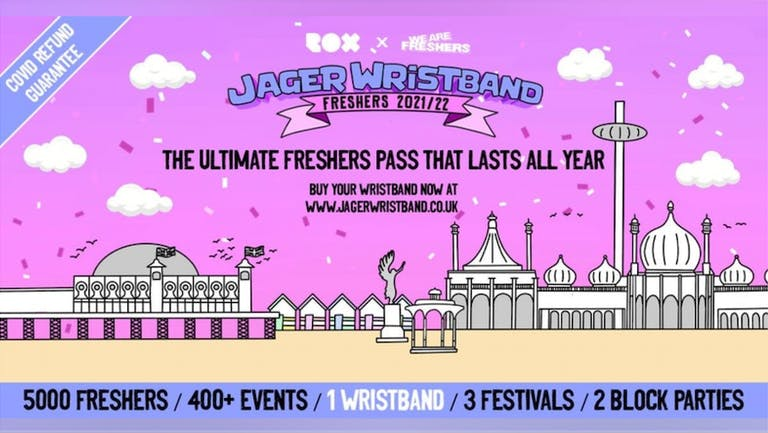 THE JAGER WRISTBAND   BRIGHTON AND SUSSEX UNIVERSITY FRESHERS PASS 2021/22