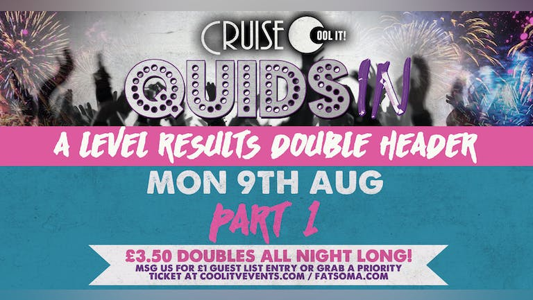 Quids In Mondays  - Summer Sessions: A Level Results Part 1