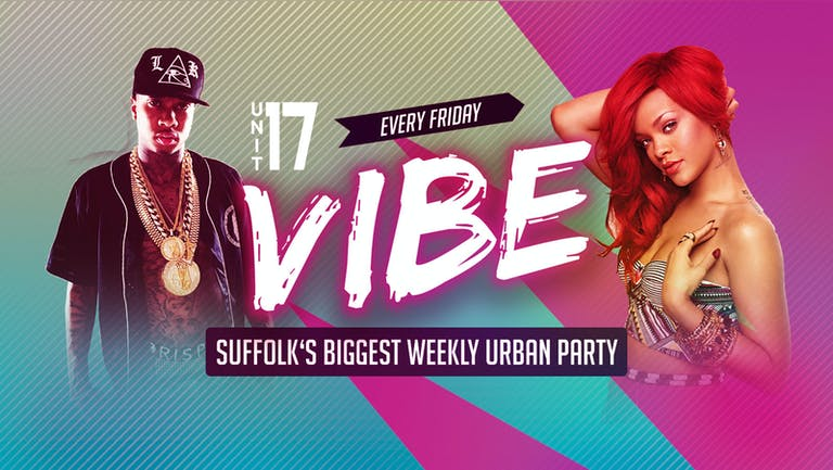 Vibe Ipswich - Friday 6th August 2021