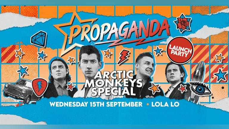 Propaganda Cambridge - Arctic Monkeys Launch Party at Lola Lo!