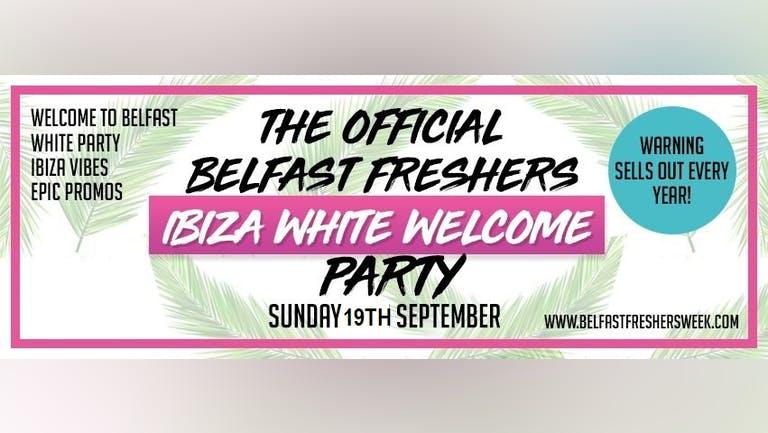Belfast Freshers Opening : Ibiza White Dress Party 2021 - Taking place Monday 15th November at  Bot Nightclub.