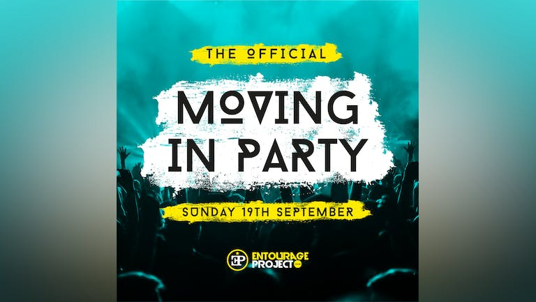 Moving In Party - Sunday 19th September