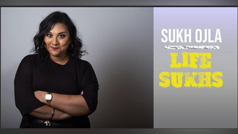 Sukh Ojla : Life Sukhs - Leeds