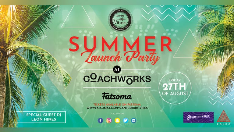 SUMMER LAUNCH PARTY