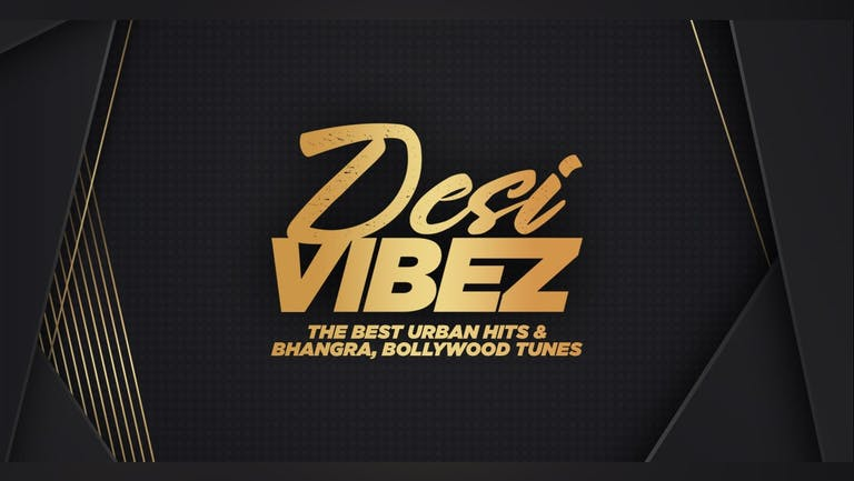 DESI VIBEZ - Bhangra Freshers Party