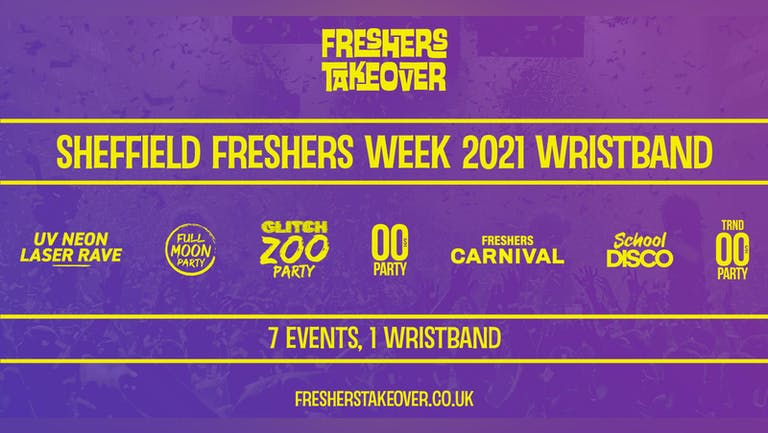 Sheffield Freshers Week Wristband - Access All 7 Parties