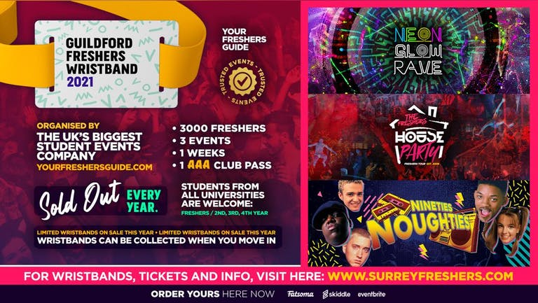 Surrey Freshers Wristband 2021 - The Official Freshers Pass | Includes the biggest events in Surrey!