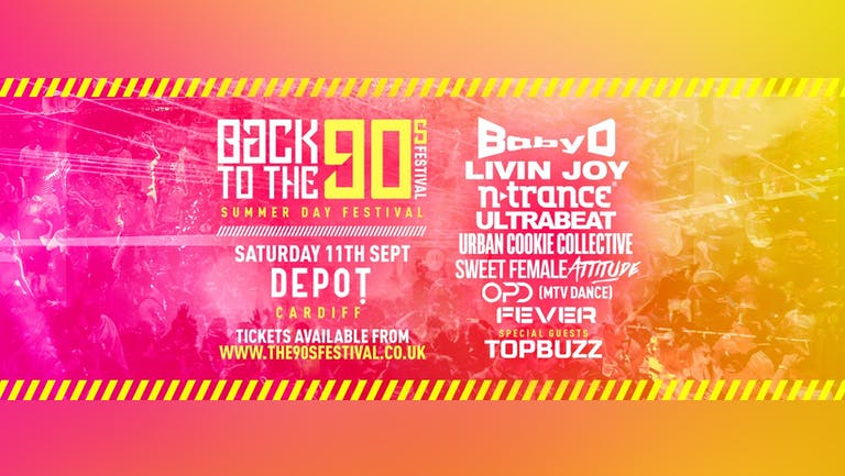 Summer Indoor 90s Day Festival - DEPOT Cardiff [FINAL TICKETS]