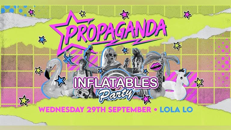 Propaganda Cambridge - Inflatables Party at Lola Lo!