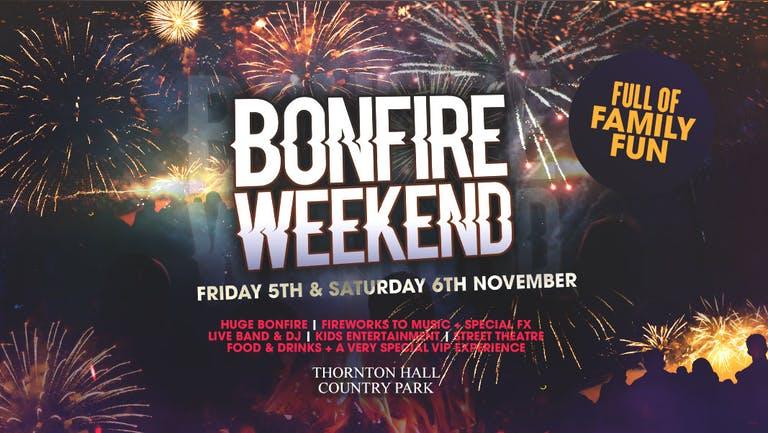 Bonfire Weekend Festival | Saturday 6th November 2021