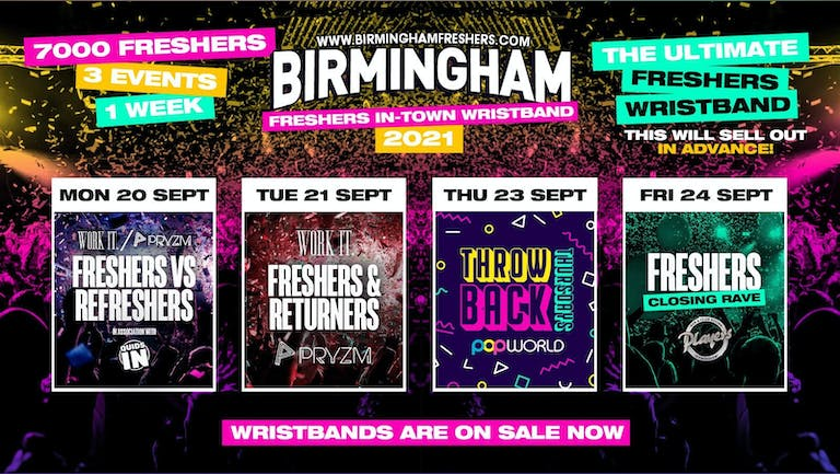 Birmingham Freshers Wristband 2021 - The Official Freshers Pass | Includes the biggest events in Birmingham
