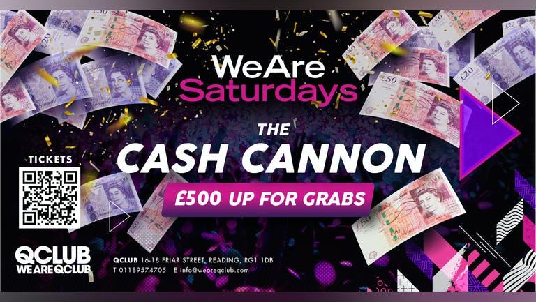 WeAreSaturdays / THE CASH CANNON!