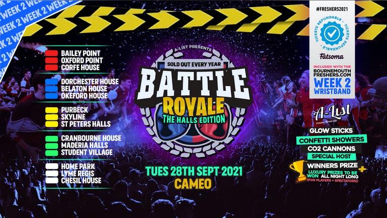 Battle Royale - Battle of the Halls @ Cameo | Bournemouth Freshers 2021  [Week 2 Freshers Event]