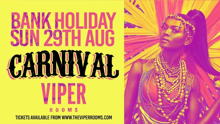 Bank Holiday Sunday: Carnival