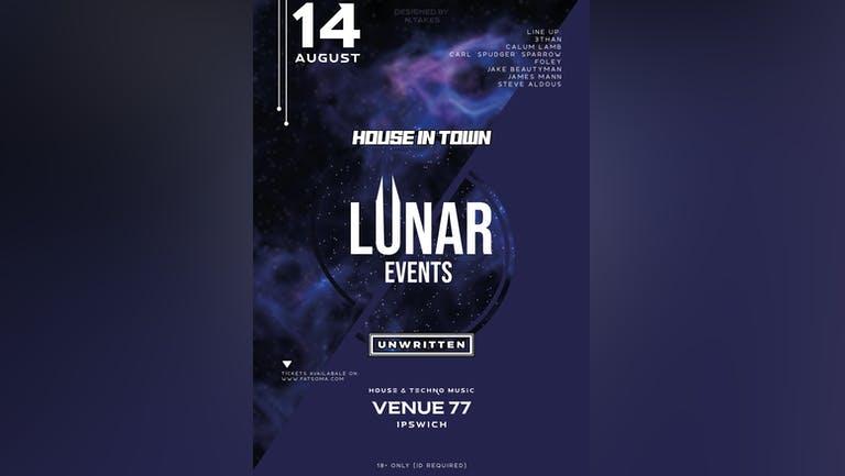Lunar, Unwritten & House In Town