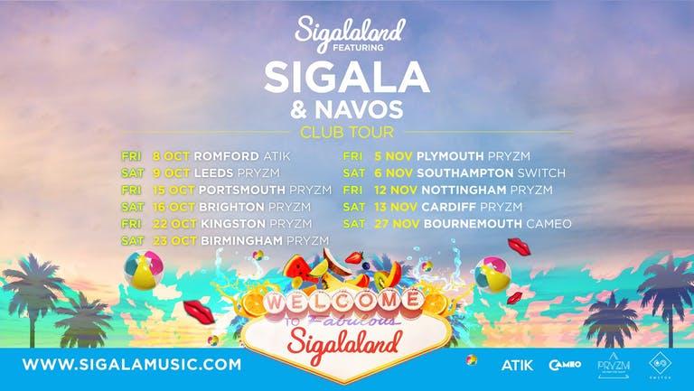 Sigalaland Ft Sigala & Navos • 6th November