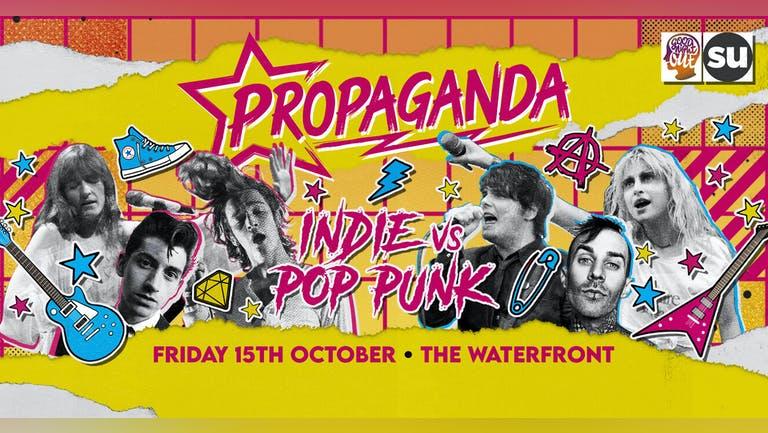 Propaganda Norwich - Indie vs Pop-Punk Party!