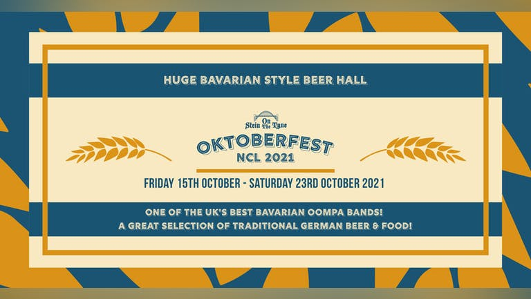 Oktoberfest Newcastle - Saturday 16th Oct 2021 - 4pm Start