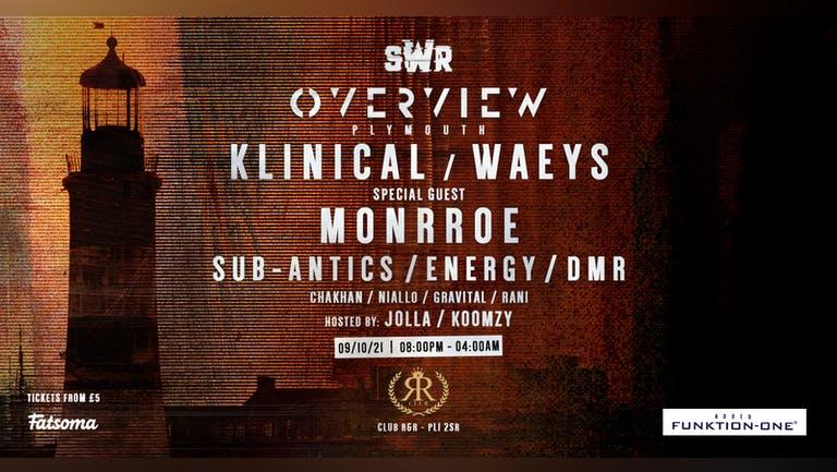 SWR: Overview Music w/ Klinical, Waeys, Monrroe + MORE