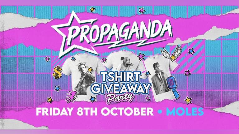 Propaganda Bath - T-shirt Party!