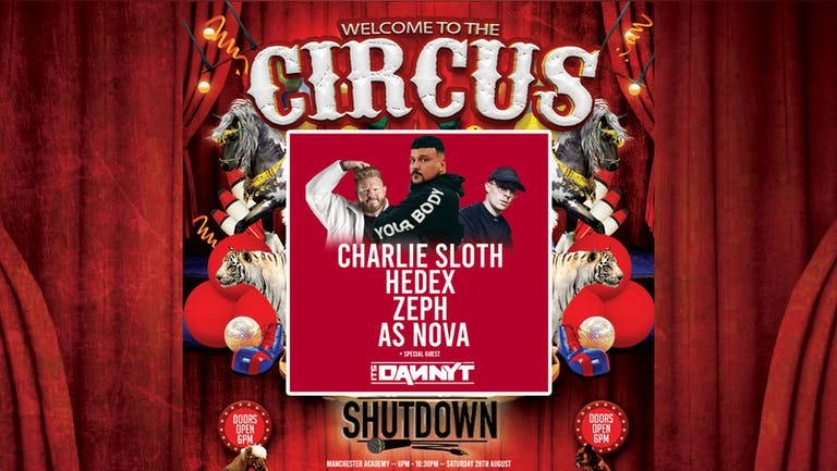 Shutdown Manchester - Welcome To The Circus