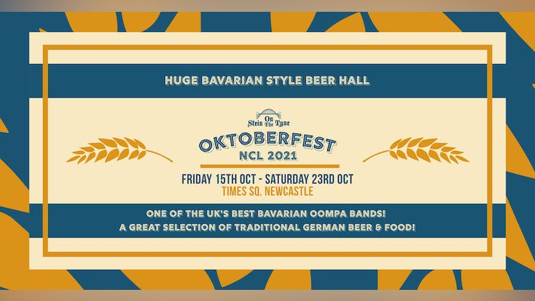 Oktoberfest 2021 - Tickets On Sale Now - Times Square. Newcastle