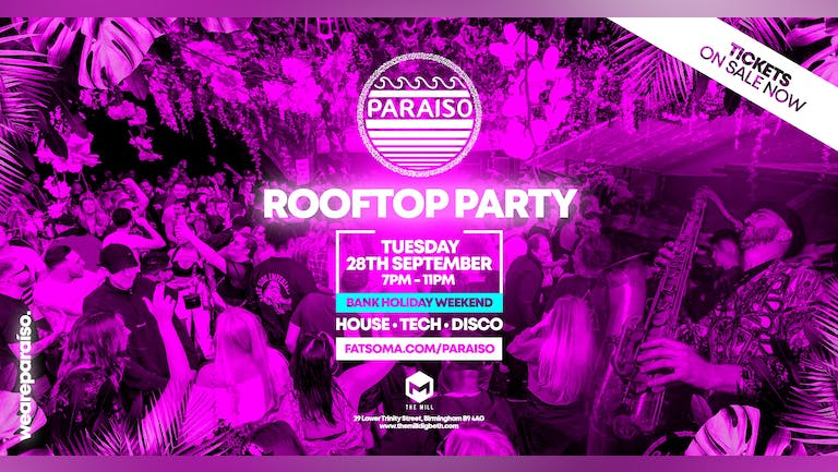 PARAISO  x Freshers & Refreshers Rooftop Party @ The Mill, Digbeth