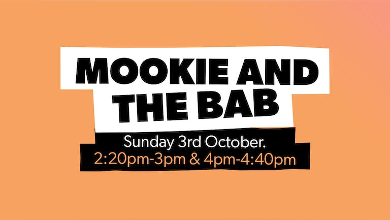 Chow Down: Sunday 3rd October - Mookie & The Bab (Live)