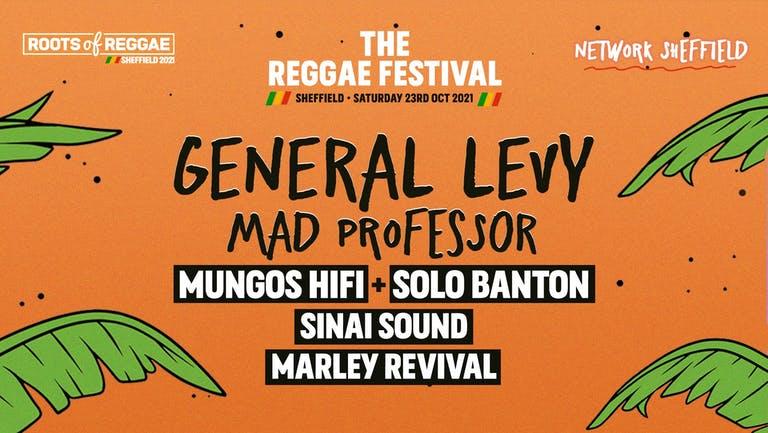 Sheffield Reggae Festival - General Levy + Mad Professor + Mungos HiFi + Solo Banton + Sinai Soundsystem + The Marley Revival Experience!