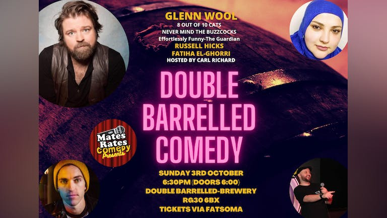 Mates Rates Comedy Presents: Double Barrelled Comedy with Headliner Glenn Wool