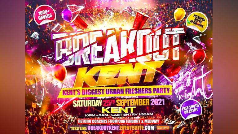 Breakout Kent - Kent's Biggest Urban Freshers Party