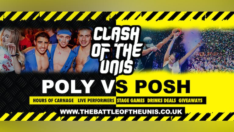 CARDIFF ANNUAL CLASH OF THE UNIS - EXTRA TICKETS ADDED - CARDIFF FRESHERS 2021 !!