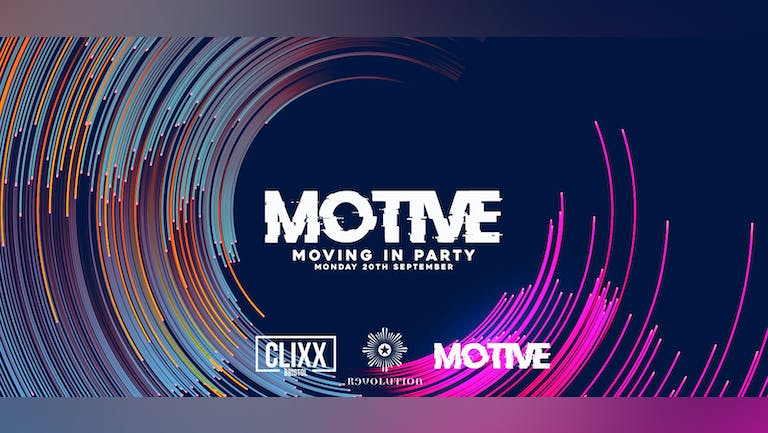 MOTIVE - Moving In Party // Welcome To The City - FREE Shots + Discounted Drinks