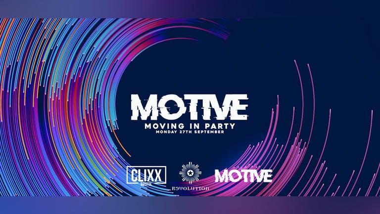 MOTIVE - Moving In Party // Welcome To The City - Extra tickets added