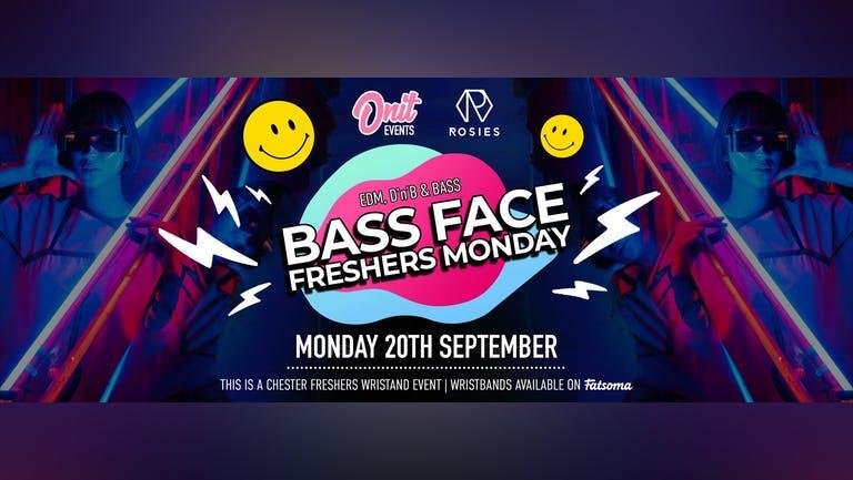 BASSFACE - Freshers Monday